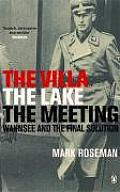 Villa the Lake the Meeting Wannsee & the Final Solution