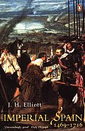 Imperial Spain, 1469-1716 (90 Edition)