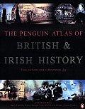 The Penguin Atlas of British and Irish History