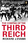 The Coming of the Third Reich. Richard J. Evans Cover