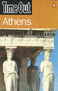 Time Out Guide Athens 1st Edition