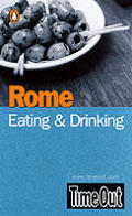 Time Out Rome Eating & Drinking Guide