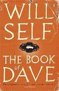 The Book of Dave: A Revelation of the Recent Past and the Distant Future Cover