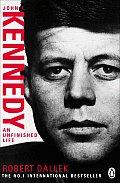 Unfinished Life John F Kennedy