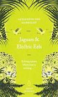 Jaguars & Electric Eels