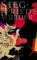 Siegfrieds Murder