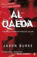 Al Qaeda The True Story of Radical Islam
