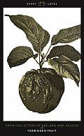 Forbidden Fruit From the Letters of Abelard & Heloise