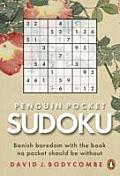Penguin Pocket Sudoku Banish Boredom with the Book No Pocket Should Be Without