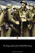 Penguin Book Of First World War Poetry