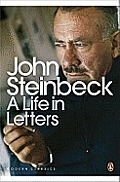 Steinbeck a Life in Letters