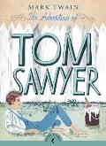 The Adventures of Tom Sawyer (Puffin Classics) Cover