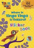 Where in Tinga Tinga Is Tickbird?