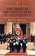 Order of the Deaths Head The Story of Hitlers SS