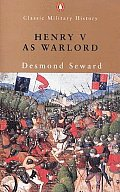 Henry V as Warlord (Classic Military History) Cover