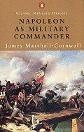 Napoleon as Military Commander