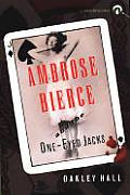 Ambrose Bierce & The One Eyed Jacks