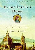 Brunelleschi's Dome: How a Renaissance Genius Reinvented Architecture Cover