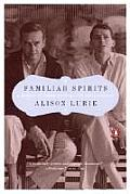 Familiar Spirits A Memoir of James Merrill & David Jackson