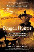 Dragon Hunter Andrews Roy Chapman