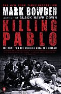 Killing Pablo The Hunt for the Worlds Greatest Outlaw