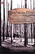 Year of the Fires: The Story of the Great Fires of 1910 Cover