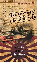 Emperors Codes The Breaking of Japans Secret Ciphers