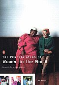 The Penguin Atlas of Women in the World: Completely Revised and Updated