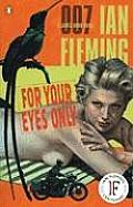 For Your Eyes Only (James Bond Novels)