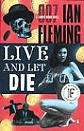 Live and Let Die: A James Bond Novel (James Bond Novels)
