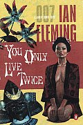 You Only Live Twice: A James Bond Novel (James Bond Novels)