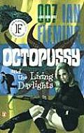 Octopussy & The Living Daylights Bond