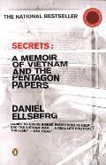 Secrets A Memoir of Vietnam & the Pentagon Papers