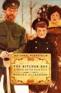 The Kitchen Boy: A Novel of the Last Tsar Cover