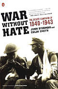 War Without Hate The Desert Campaign of 1940 1943