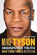 Undisputed Truth Mike Tyson