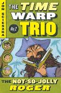 Time Warp Trio #02: Not-So-Jolly Roger, the Twt R/I