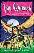 Lily Quench & The Search For King Dragon