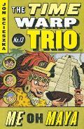 Time Warp Trio 13 Me Oh Maya