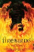 Firebirds An Anthology of Original Fantasy & Science Fiction