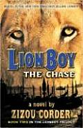 Lionboy Trilogy #02: The Chase Cover