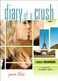 Diary Of A Crush 1 French Kiss