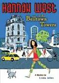 Hannah West In Belltown Towers A Mystery