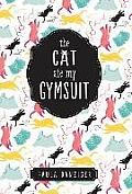 Cat Ate My Gymsuit