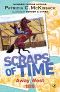 Scraps Of Time 1879 Away West