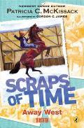 Scraps of Time #02: Away West