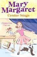 Mary Margaret Center Stage
