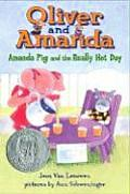 Oliver & Amanda Amanda Pig & The Really Hot Day