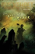 Ghosts Grave