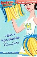 I Was A Non Blonde Cheerleader